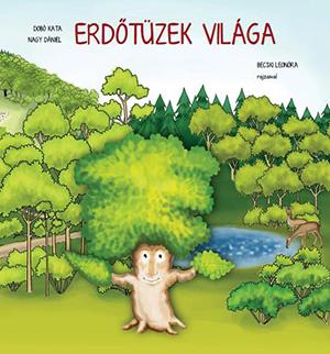 Erdőtüzek világa